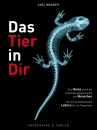 Das Tier in Dir