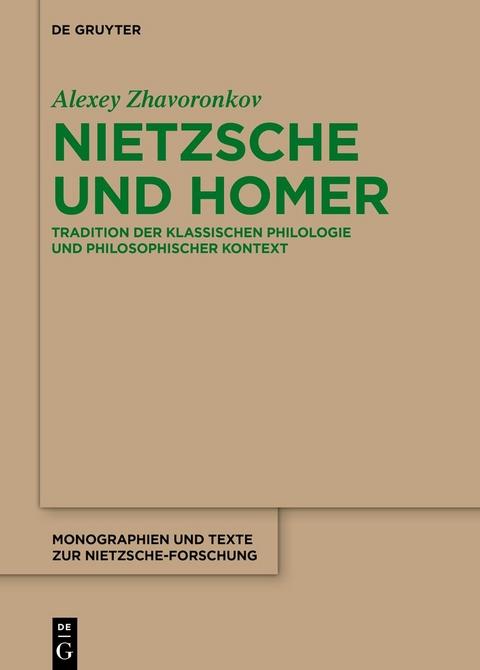 Zhavoronkov, Alexey: Nietzsche und Homer