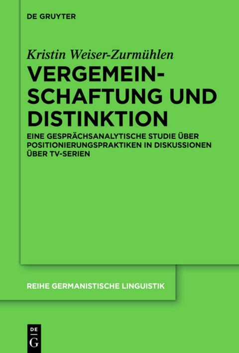 Weiser-Zurmühlen, Kristin: Vergemeinschaftung und Distinktion
