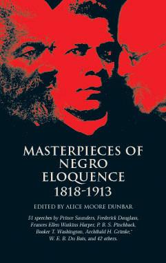 Masterpieces of Negro Eloquence - Alice Moore Dunbar