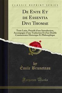 De Ente Et de Essentia Divi Thomae - Émile Bruneteau