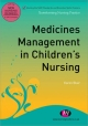 Medicines Management in Children''s Nursing