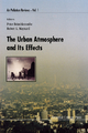 URBAN ATMOSPHERE AND ITS EFFECTS, THE