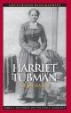 Harriet Tubman: A Biography - William C. Kashatus;  James A. McGowan