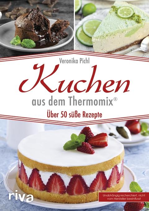 Ebook Kuchen Aus Dem Thermomix Von Veronika Pichl Isbn 978 3