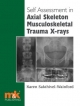 Self-assessment in Axial Musculoskeletal Trauma X-rays