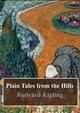 Plain Tales from the Hills - Rudard Kipling