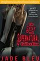 The Sexy and Supernatural Collection - Jade Bleu