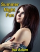 Summer Night Fun - Isa Adam