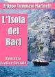 L'Isola dei Baci. Romanzo Erotico-Sociale - Filippo Tommaso Marinetti