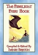 The FIRELIGHT FAIRY BOOK - 13 Fairy Tales from Fairy Goldenwand - Henry Beston; Illustrated by Maurice E. Day