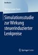 Simulationsstudie zur Wirkung steuerinduzierter Lenkpreise - Bettina Louise Sauer
