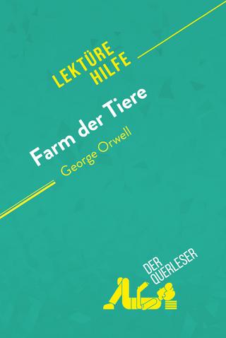 Farm der Tiere von George Orwell (Lektürehilfe) - Maël Tailler; Larissa Duval