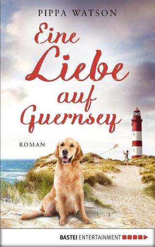 Eine Liebe auf Guernsey - Pippa Watson