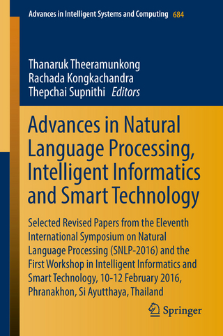 Advances in Natural Language Processing, Intelligent Informatics and Smart Technology - Thanaruk Theeramunkong; Rachada Kongkachandra; Thepchai Supnithi