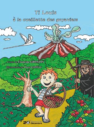 Ti Louis à la cueillette des goyaviers - Francine Grondin
