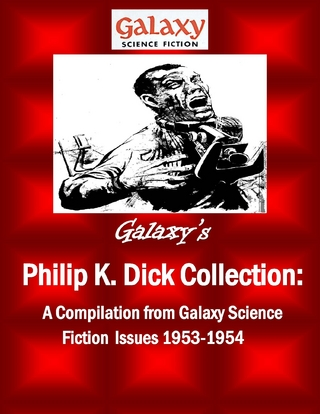 Galaxy's Philip K Dick Collection - Philip K. Dick; Mdp Publishing