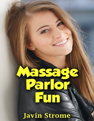 Massage Parlor Fun