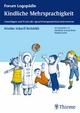 Kindliche Mehrsprachigkeit - Norina Lauer;  Wiebke Scharff Rethfeldt;  Dietlinde Schrey-Dern