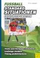 Fußball - Standardsituationen erfolgreich umsetzen - Thomas Dooley;  Christian Titz