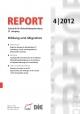 REPORT - Zeitschrift für Weiterbildungsforschung 04/2012 - Deutsches Institut für Erwach- senenbildung / Leibniz-Zentrum für Lebenlanges Lernen e.V.
