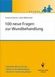 100 neue Fragen zur Wundbehandlung - Susanne Danzer;  Anke Bültemann