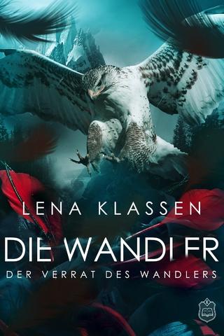 Der Verrat des Wandlers - Lena Klassen
