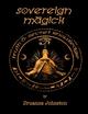 Sovereign Magick - Druanna Johnston