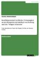 Konfliktpotential weiblicher Frömmigkeit an den Beispielen der Adelheit von Freiburg und der 'Seligen Schererin'