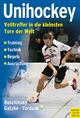 Unihockey - Johannes Roschinsky;  Michael Gatzke;  Mario Vordank