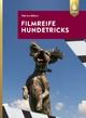 Filmreife Hundetricks - Marion Albers