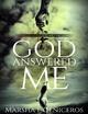 God Answered Me Chapter One - Marsha L Ceniceros