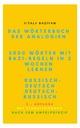 Das Wörterbuch der Analogien Russisch-Deutsch/Deutsch-Russisch mit Bazi-Regeln: 5000 russische Wörter mit Bazi-Regeln in 2 Wochen lernen, 3., Auflage