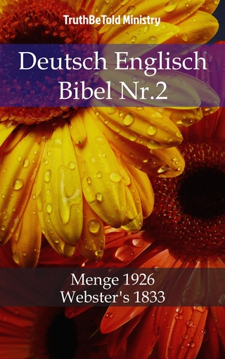 Deutsch Englisch Bibel Nr.2 - Truthbetold Ministry