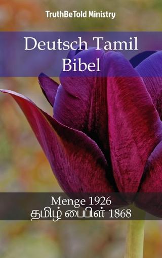 Deutsch Tamil Bibel - Truthbetold Ministry