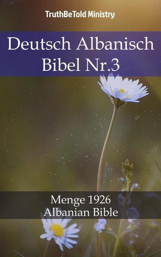 Deutsch Albanisch Bibel Nr.3 - Truthbetold Ministry