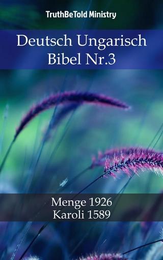 Deutsch Ungarisch Bibel Nr.3 - Truthbetold Ministry