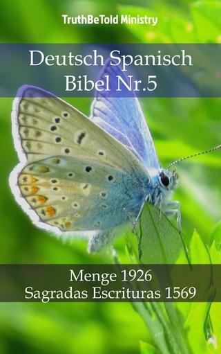 Deutsch Spanisch Bibel Nr.5 - Truthbetold Ministry