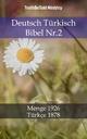 Deutsch Türkisch Bibel Nr.2 - TruthBeTold Ministry;  TruthBeTold Ministry