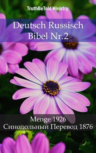 Deutsch Russisch Bibel Nr.2 - Truthbetold Ministry