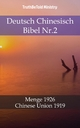 Deutsch Chinesisch Bibel Nr.2 - Truthbetold Ministry