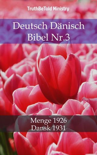 Deutsch Dänisch Bibel Nr.3 - Truthbetold Ministry