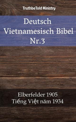 Deutsch Vietnamesisch Bibel Nr.3 - Truthbetold Ministry