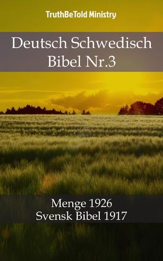 Deutsch Schwedisch Bibel Nr.3 - Truthbetold Ministry