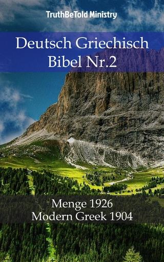 Deutsch Griechisch Bibel Nr.2 - Truthbetold Ministry