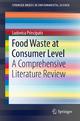 Food Waste at Consumer Level - Ludovica Principato