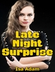 Late Night Surprise - Isa Adam