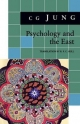 Psychology and the East - C. G. Jung