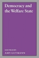 Democracy and the Welfare State - Amy Gutmann