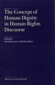 The Concept of Human Dignity in Human Rights Discourse - David Kretzmer; Eckart Klein